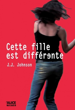 Cette fille est differente, J.J. Johnson