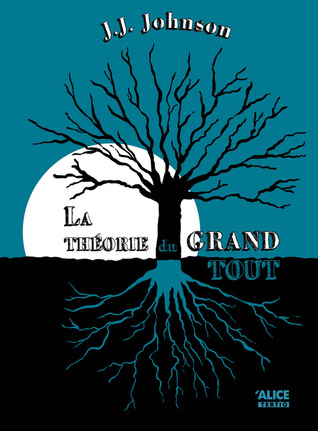 La theorie du grand tout par J.J. Johnson